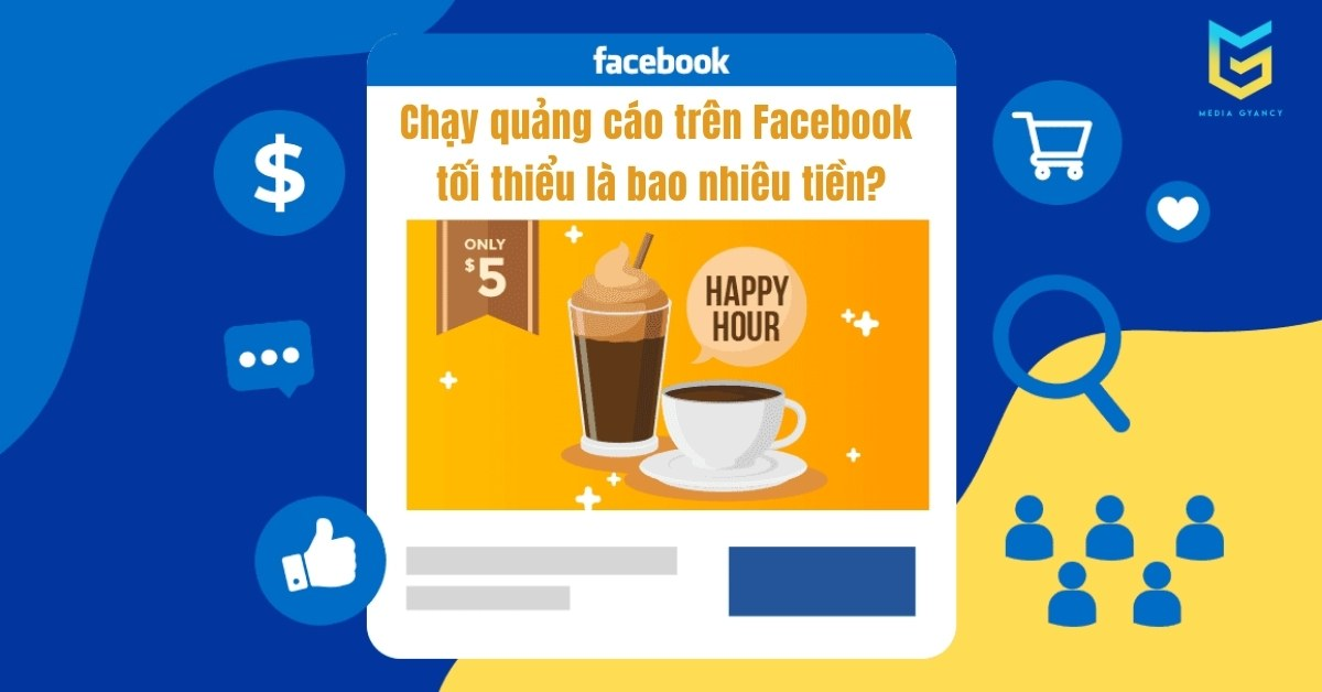 Chạy quảng cáo Facebook tối thiểu là bao nhiêu tiền một ngày?