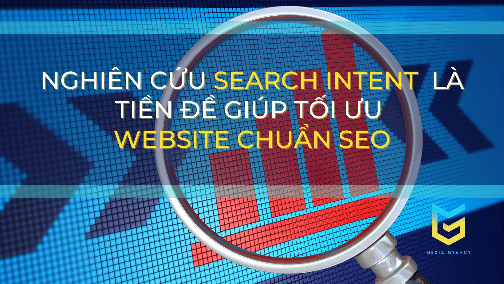 nghiên cứu search intent cho website chuẩn seo