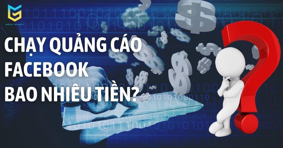 Chạy quảng cáo facebook bao nhiêu tiền?